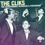 The Cliks, Reinvented and It Feels So Good: The Autostraddle Interview & Photoshoot