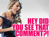Hey Taylor Saw That Comment!