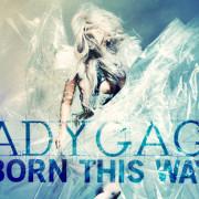 gaga-bornthisway
