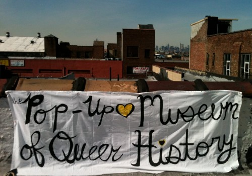 Sign from the first Pop-Up Museum of Queer History