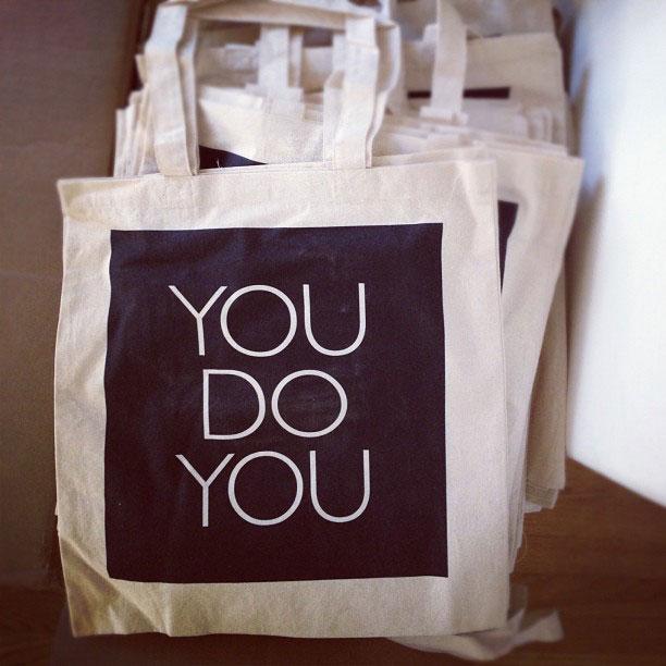 You Do You Tote Bag