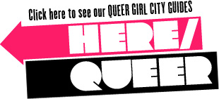 Autostraddle Queer Girl City Guides