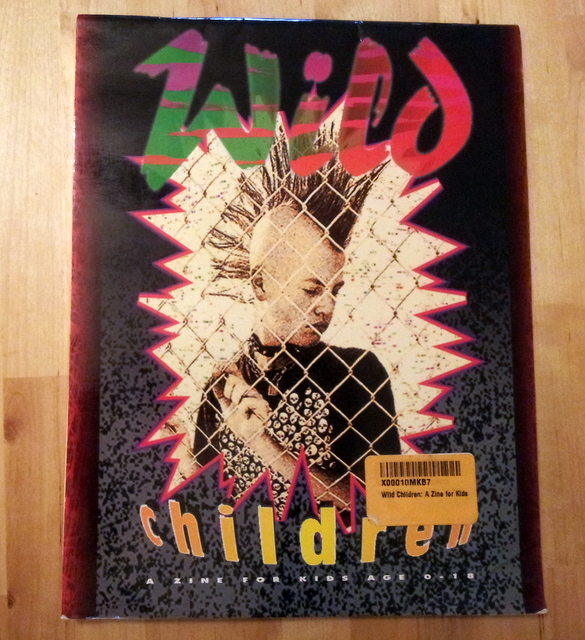 Wild Children: A Magazine For And By Kids Ages 0-18, Various