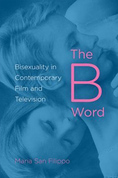 the-b-word-bisexuality-in-contemporary-film-and-television