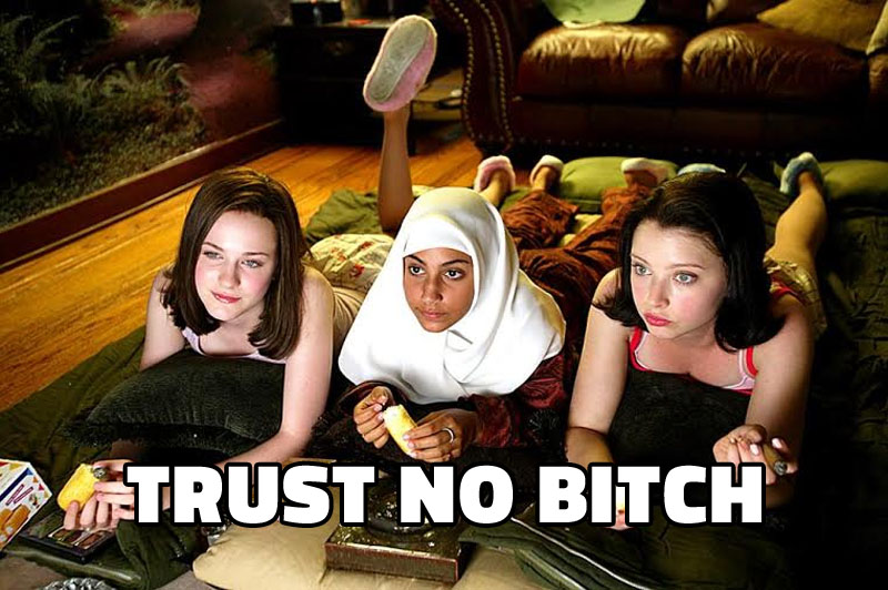 trust-no-bitch