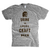 14. Drink the Local Craft Beer Shirt
