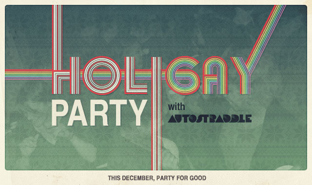 This December, Party For Good With Autostraddle HoliGAY Meet-Ups