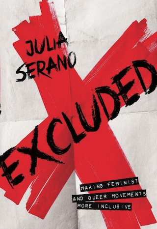 excluded-queer-feminist-movements-more-inclusive-serano-cover