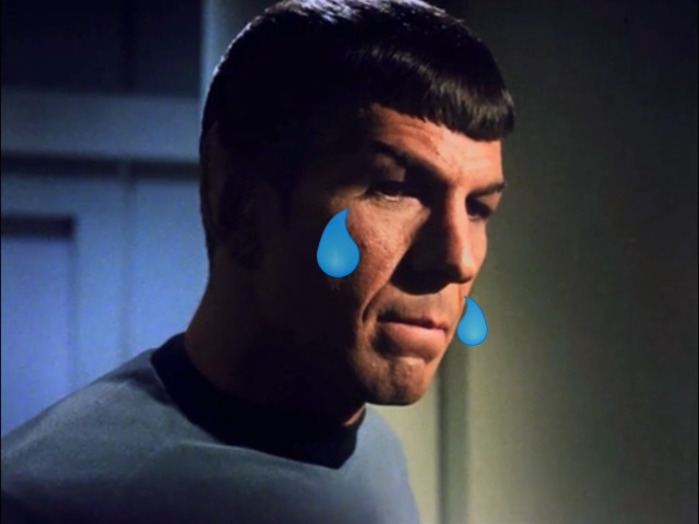 Poor Spock, right in the feels!
