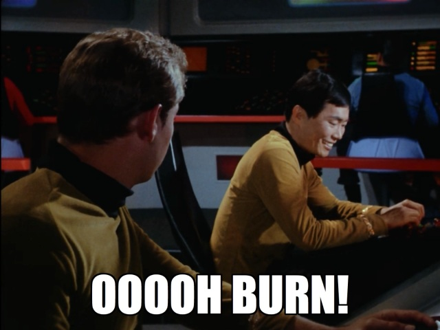 """""""Try to cross brains with Spock, he'll cut you to pieces every time."""" Sulu's still got swords on his mind."""
