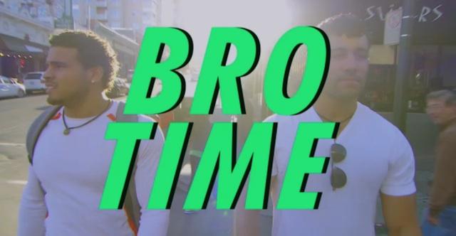 bro time
