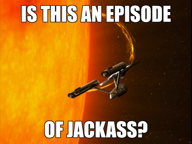 Nah, futuristic Jackass would have them riding around the Sun in a shopping cart.