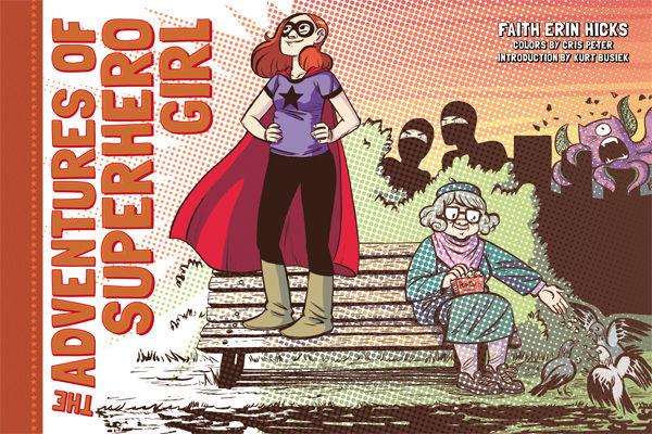 The Adventures of Superhero Girl art by Faith Erin Hicks