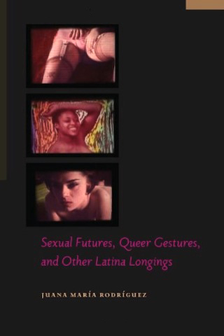 sexual-futures-queer-gestures-other-latina-longings-cover