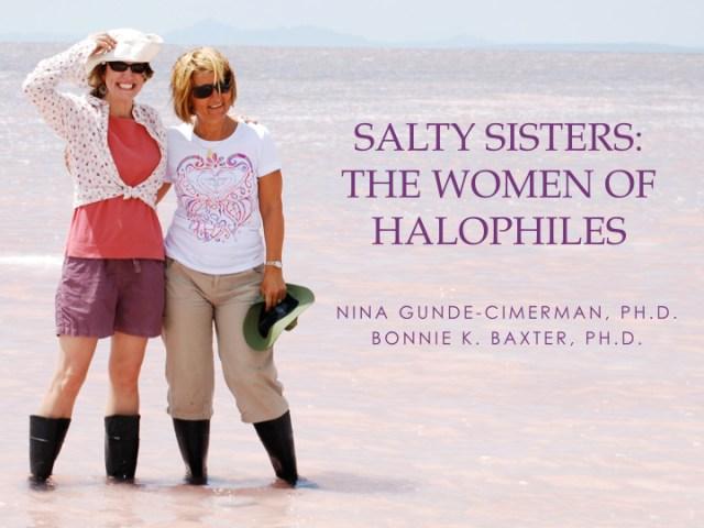 Dr. Bonnie Baxter and Dr. Nina Gunde-Cimerman at the north arm of Great Salt Lake (2008). Via The Tree of Life.