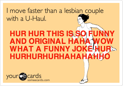 The creator of this ecard is a hilarious cutting-edge humorist!