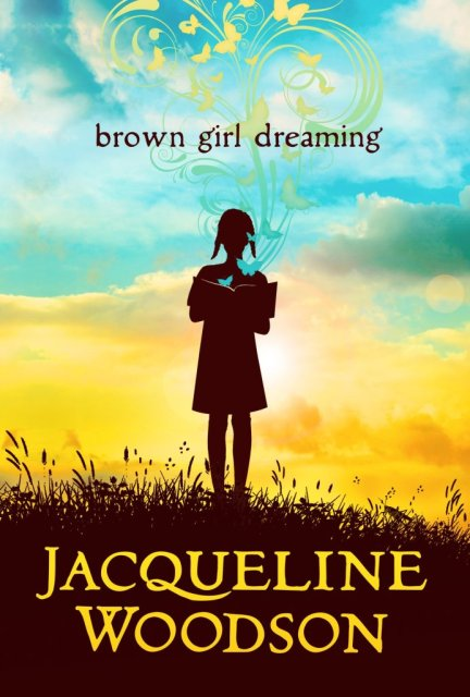 brown-girl-dreaming-by-jacqueline-woodson-692x1024