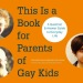 """This Is A Book For The Parents Of Gay Kids"": A Coming Out Conversation with Bruce and Phyllis"