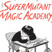 "Drawn to Comics: Jillian Tamaki's ""SuperMutant Magic Academy"" Will Change the Way You Look at High School, Mutants, Graphic Novels"