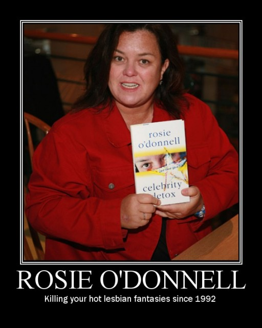 ... fear the terrorists. They're mothe by Rosie Odonnell @ Like Success