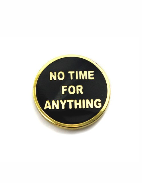 No Time For Anything