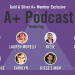 A Plus Podcast Episode Six: Starting Over