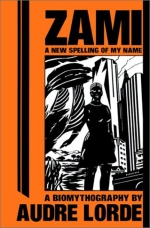 Books with lesbian sex: The cover of Audre Lorde's Zami: A New Spelling of My Name,