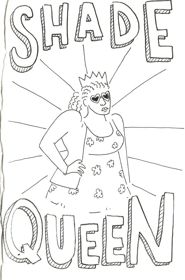 WEDS 3-a camp 6.0 sketchbook_11_shade queen