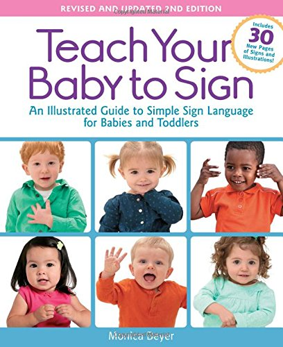 Teach Your Baby to Sign by Monica Beyer available at Amazon.com