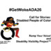 Disabled People of Color Speak Out With #GetWokeADA26