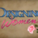 "These Are The Best Stills From The ""Designing Women"" Opening Credits"