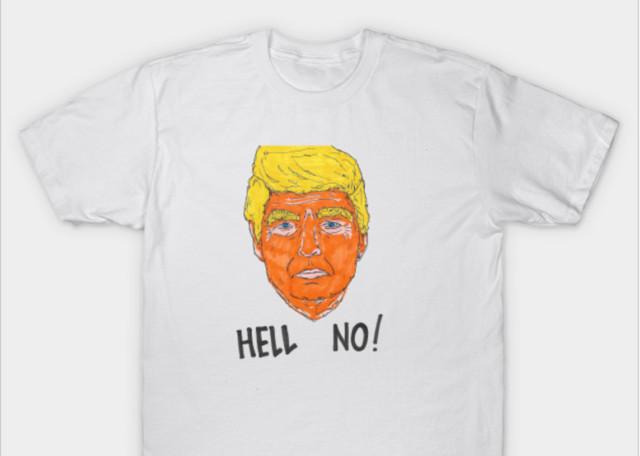 Hell No Trump shirt by Morgan Cline