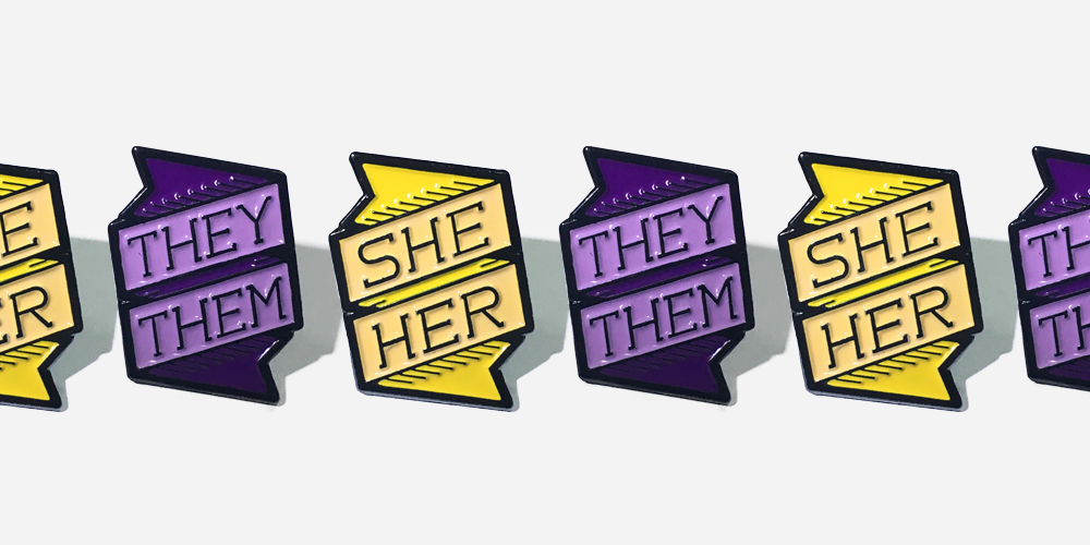 pronoun pins she/her they/them