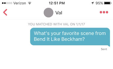 "tinder screenshot that reads: ""What's your favorite scene from Bend It Like Beckham?"""