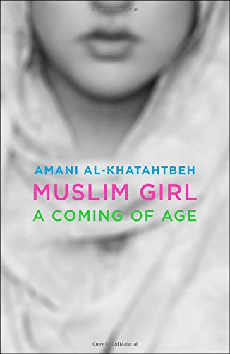 cover for Muslim Girl: A Coming of Age