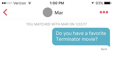 "tinder screenshot that reads: ""Do you have a favorite Terminator movie?"""