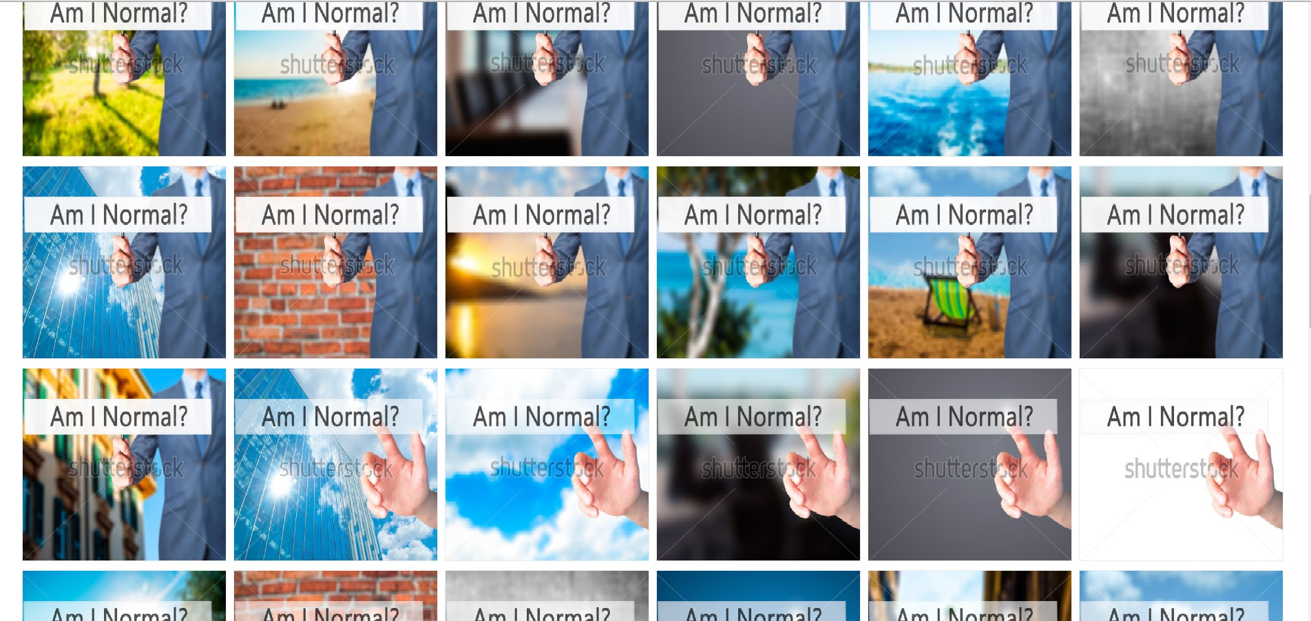 "Three rows of variations on the same photo: a man's hand reaching out against various backgrounds toward the text ""Am I Normal?"""