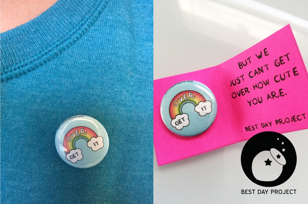 Get Over It Rainbow Pin and Card from Best Day Project