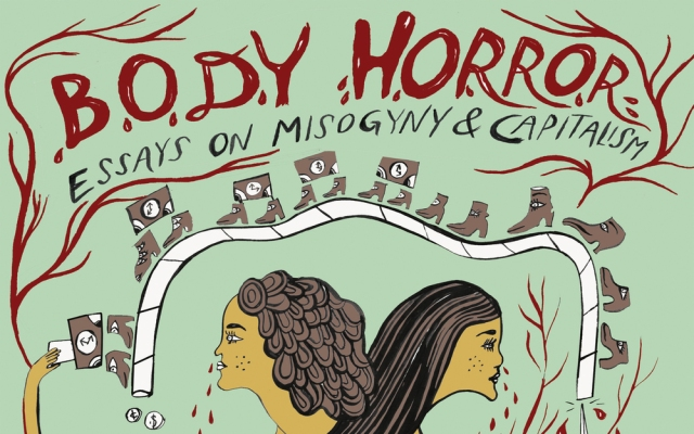 Body Horror: Essays on Misogyny and Capitalism book cover
