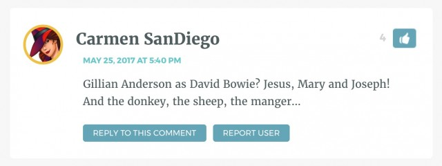 Gillian Anderson as David Bowie? Jesus, Mary and Joseph! And the donkey, the sheep, the manger…