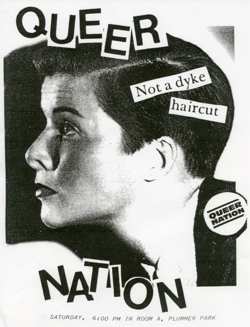 "A zine-style poster of a woman in profile with short brown hair. The text over her face reads ""Queer Nation"" and ""Not a dyke haircut."""