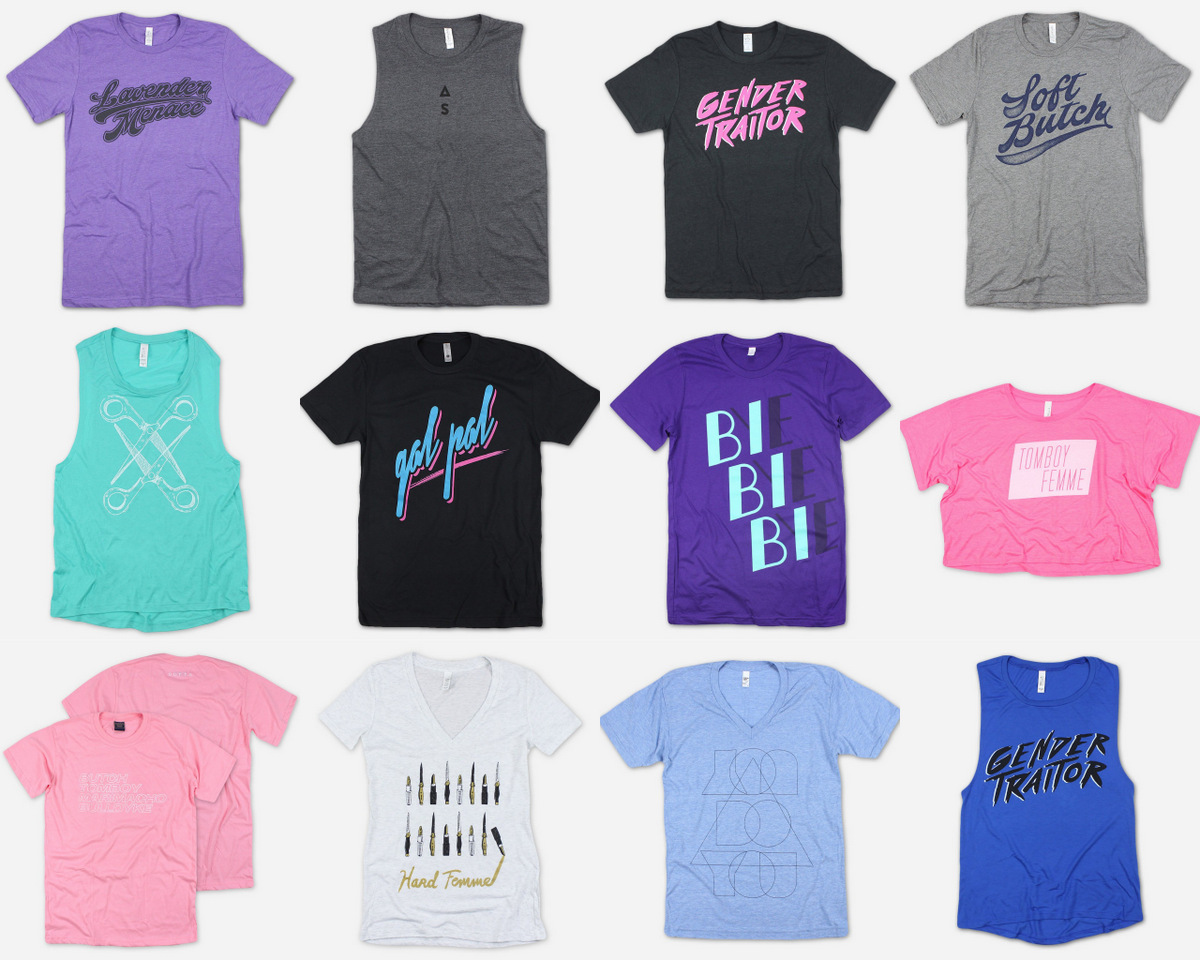 Top: Lavender Menace Tee, Autostraddle Tank, Gender Traitor Tee, Soft Butch  Tee // Middle: Scissoring Tank, Gal Pal Tee, Bi Bi Bi Tee, Tomboy Femme  Crop Top ...
