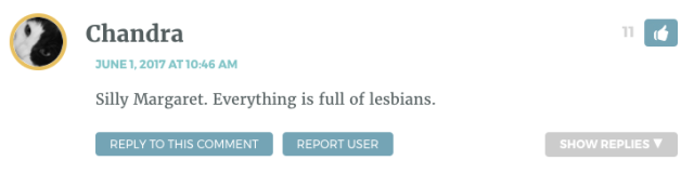 Silly Margaret. Everything is full of lesbians.