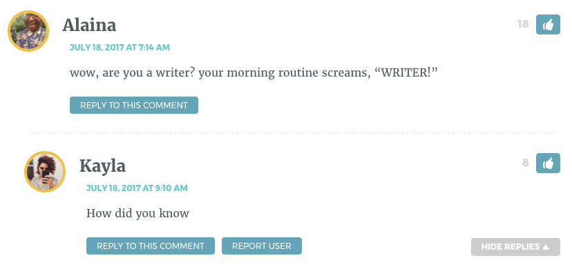 """wow, are you a writer? your morning routine screams, """"WRITER!"""""""