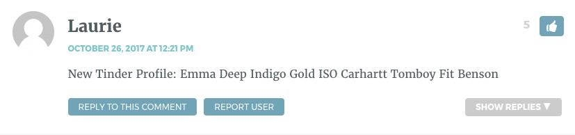 New Tinder Profile: Emma Deep Indigo Gold ISO Carhartt Tomboy Fit Benson