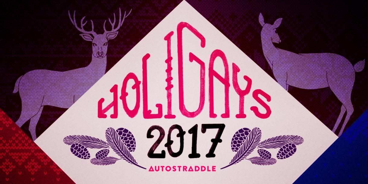HOLIGAYS 2017 / Autostraddle