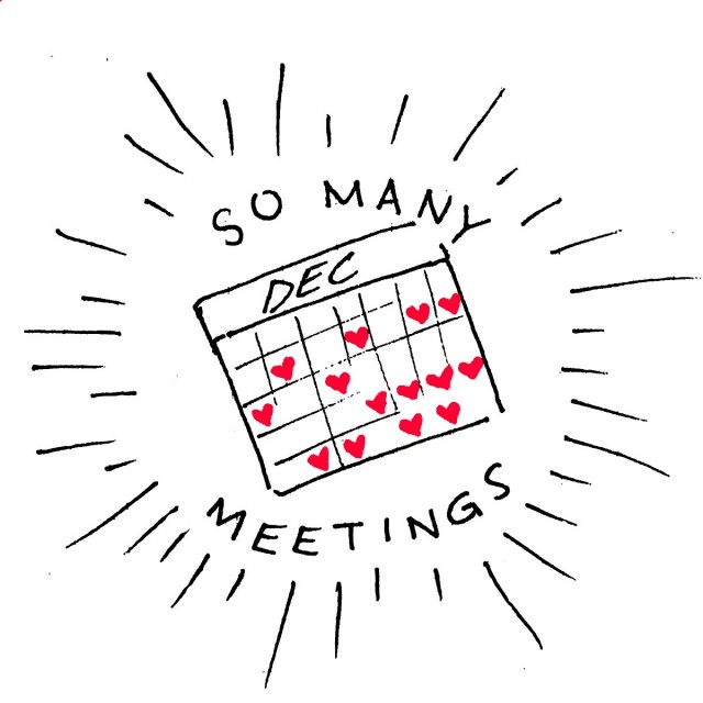 text: so many meetings image: a december calendar marked with hearts