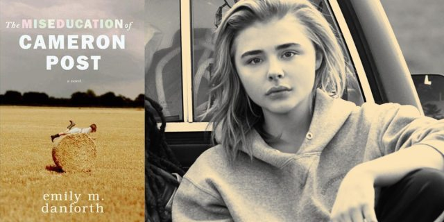 the miseducation of cameron post book and Chloë Grace Moretz, the star of the film