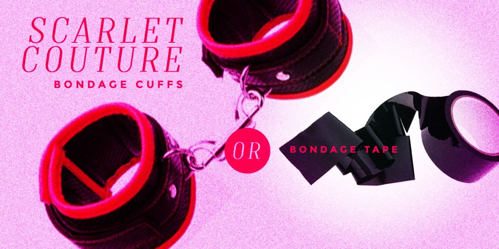 Scarlett Couture Bondage Cuffs or Bondage Tape