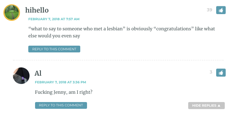 """""""what to say to someone who met a lesbian"""" is obviously """"congratulations"""" like what else would you even say / Al: Fucking Jenny, amirite?"""